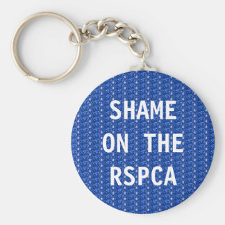 Key Chain Shame On The RSPCA