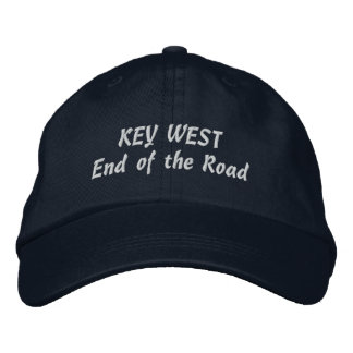 Key West End of the Road Pick Your Product Color Embroidered Baseball Cap
