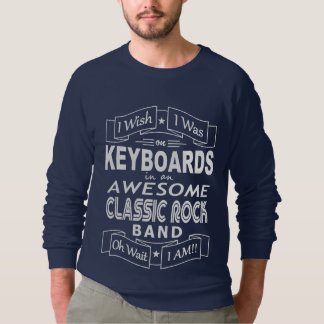 KEYBOARDS awesome classic rock band (wht) Sweatshirt