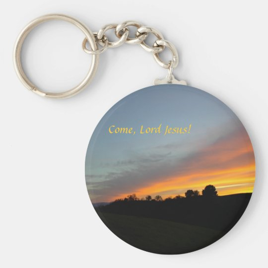 Keychain-Sunset and clouds: Come, Lord Jesus! Basic Round Button Key Ring
