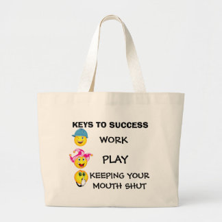 KEYS TO SUCCESS, WORK, PLAY, KEEPING YOUR MOUTH... JUMBO TOTE BAG