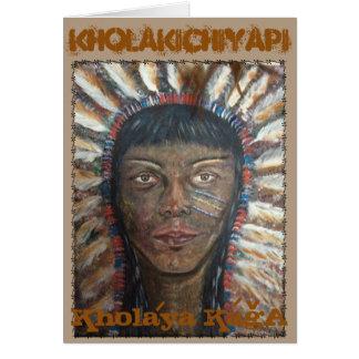 Kholakichiyapi Kholaya KagA Greeting Card