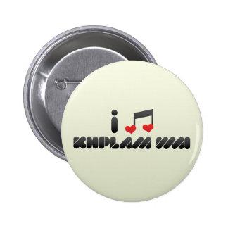 Khplam Wai fan Pinback Buttons