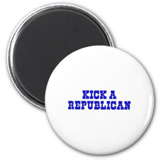 Kick a Republican 6 Cm Round Magnet