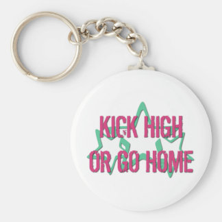 Kick High or Go Home Basic Round Button Key Ring