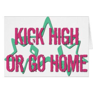 Kick High or Go Home Card