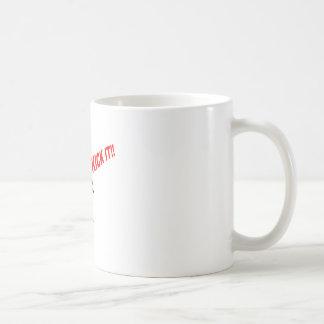 KICK IT!  * COFFEE MUGS