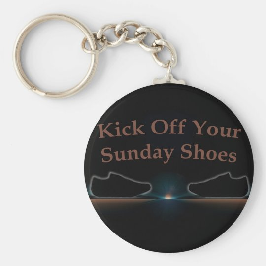 Kick Off Your Sunday Shoes Basic Round Button