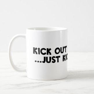 """Kick Out The Brews!!!"" Basic White Mug"