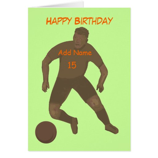 Kick That Ball Birthday Card add age & name front