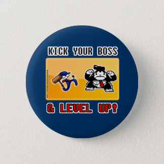 kick your boss & level up! 6 cm round badge