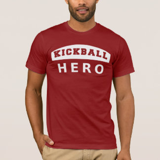 Kickball Hero - White T-Shirt