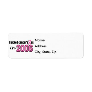 Kicked Ass In 2006 Breast Cancer Return Address Label