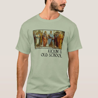 Kickin' it Old School (of Athens) T-Shirt