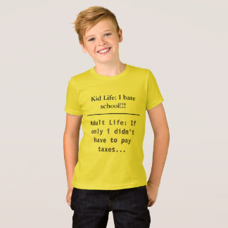 Kid and Adult Life Funny Kids School T-Shirt