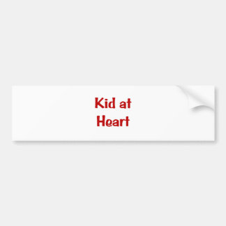 Kid at Heart Bumper Stickers
