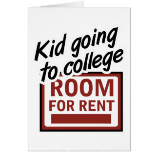 Kid Going to College Room For Rent Card