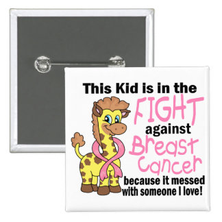 Kid In The Fight Against Breast Cancer 15 Cm Square Badge