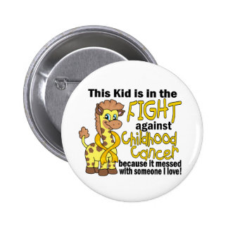 Kid In The Fight Against Childhood Cancer Button
