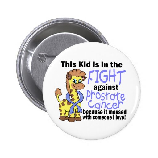 Kid In The Fight Against Prostate Cancer Pins