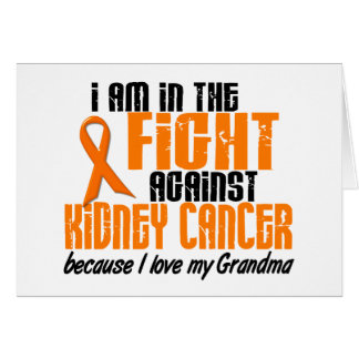 KIDNEY CANCER In The Fight For My Grandma 1 Greeting Card