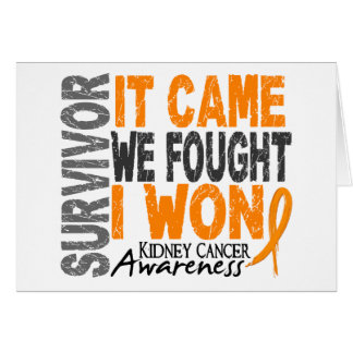 Kidney Cancer Survivor It Came We Fought I Won Greeting Card