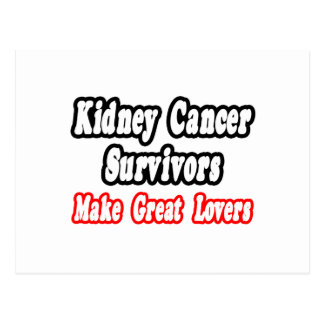 Kidney Cancer Survivors Make Great Lovers Post Cards