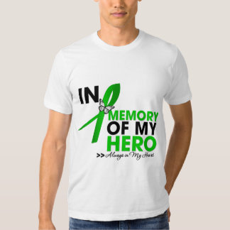 Kidney Cancer Tribute In Memory of My Hero (Green) T Shirt
