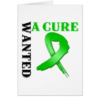 Kidney Cancer Wanted A Cure (Green Ribbon) Greeting Card