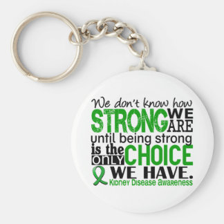 Kidney Disease How Strong We Are Basic Round Button Key Ring