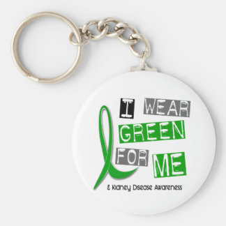 Kidney Disease I Wear Green For ME 37 Basic Round Button Key Ring