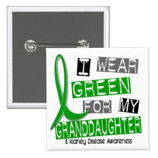 Kidney Disease I Wear Green For My Granddaughter 15 Cm Square Badge