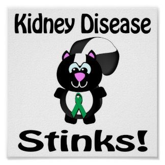 Kidney Disease Stinks Skunk Awareness Design Print