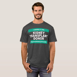 Kidney Transplant Donor - Dark Color T-Shirt