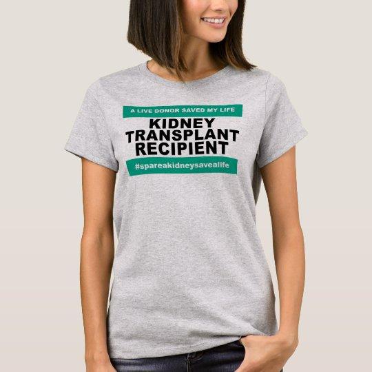 Kidney Transplant Recipient - Women T-Shirt