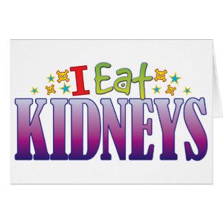 Kidneys I Eat Greeting Card