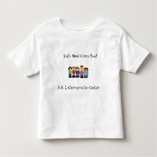 kids1, Kid's Need Chiro Too!, A & L Chiropracti... Toddler T-Shirt