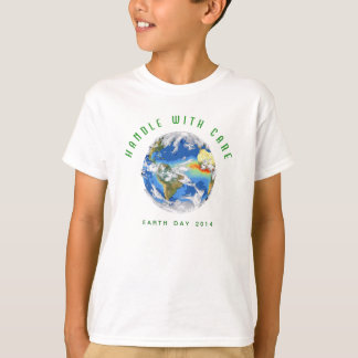 Kid's 2014 Earth Day T-Shirt: Handle with Care T-Shirt