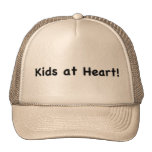 kids at heart! hat
