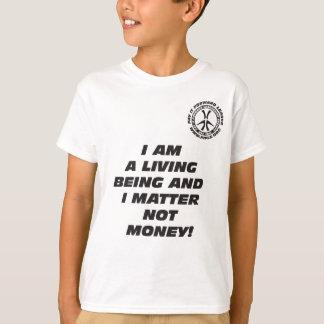 Kids I AM A LIVING BEING T-Shirt