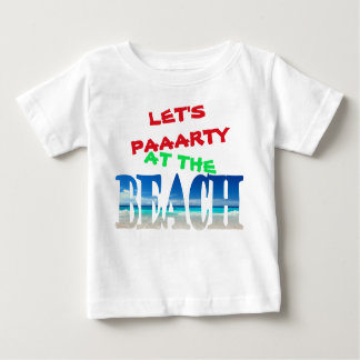 Kids - Let's Party at the Beach Baby T-Shirt