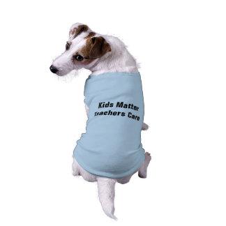 Kids Matter Teachers Care Doggie Tank Top Pet Tee