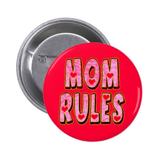 Kids Mom Rules T Shirts and Kids Gifts 6 Cm Round Badge