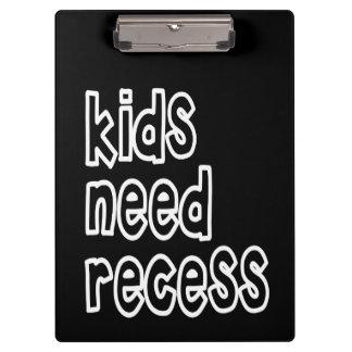 Kids Need Recess Clipboard (Black)