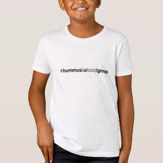 Kids Organic #hummusisafoodgroup T-Shirt