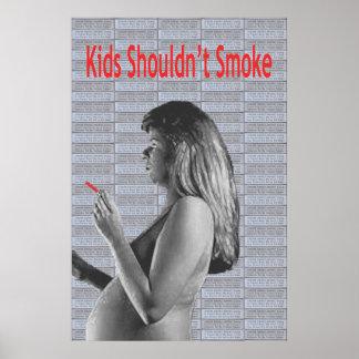 Kids Shouldn t Smoke Print