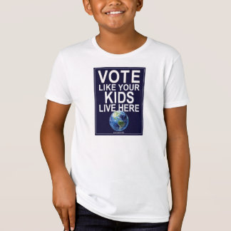 Kid's T-shirt - Vote Like Your Kids Live Here