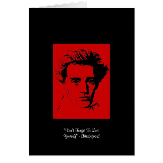 """Kierkegaard """"Love Yourself"""" Quote Greeting Card Greeting Cards"""