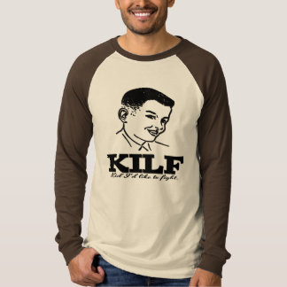 "KILF: I""d be all over that kid T-Shirt"
