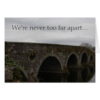 Kilkenny Bridge (We're never too far...) Card